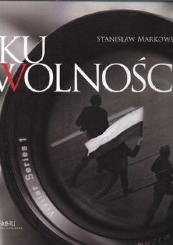 Okładka książki Ku wolności +CD
