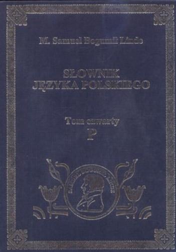 Okładka książki Słownik języka polskiego. Tom 4. P
