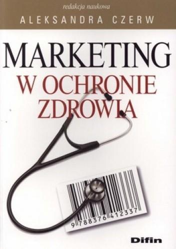 Okładka książki Marketing w ochronie zdrowia