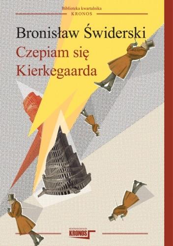 Okładka książki Czepiam się Kierkegaarda
