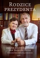 Rodzice Prezydenta. Janina Milewska - Duda i Jan Tadeusz Duda w rozmowie z Mileną Kindziuk