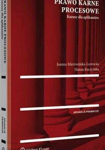 Okładka książki Prawo karne procesowe Kazusy dla aplikantów