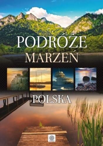 Okładka książki Podróże marzeń Polska