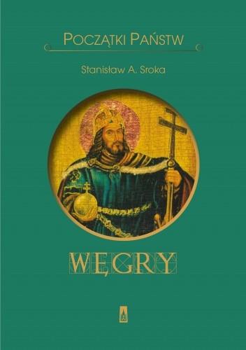 Okładka książki Węgry. Początki państw