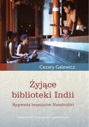 Okładka książki Żyjące biblioteki Indii. Rygweda braminów Nambudiri + CD