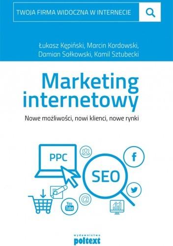 Okładka książki Marketing internetowy. Nowe możliwości, nowi klienci, nowe rynki