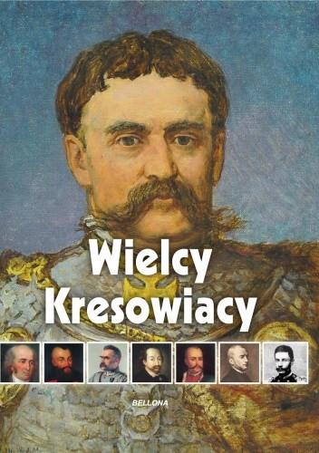 Okładka książki Wielcy Kresowiacy