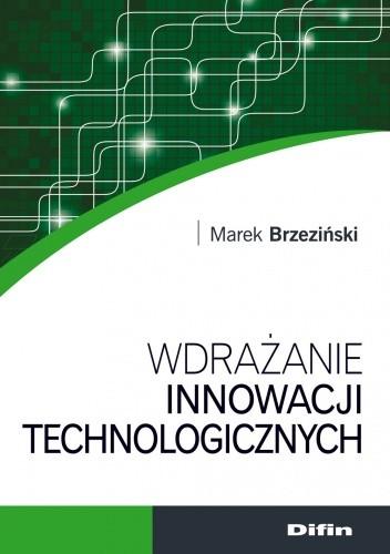 Okładka książki Wdrażanie innowacji technologicznych