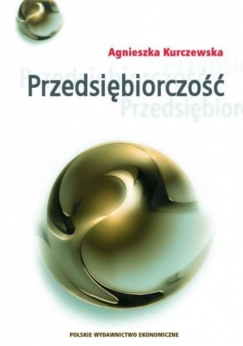 Okładka książki Przedsiębiorczość jako proces współoddziaływania sposobności i intencji przedsiębiorczych