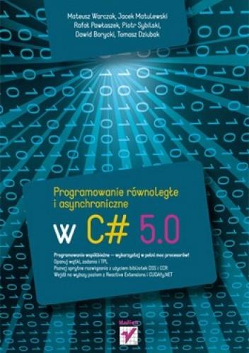 Okładka książki Programowanie równoległe i asynchroniczne w C# 5.0