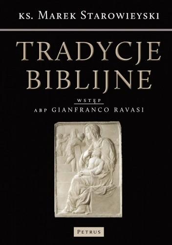 Okładka książki Tradycje biblijne. Biblia w kulturze europejskiej