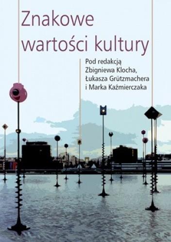 Okładka książki Znakowe wartości kultury