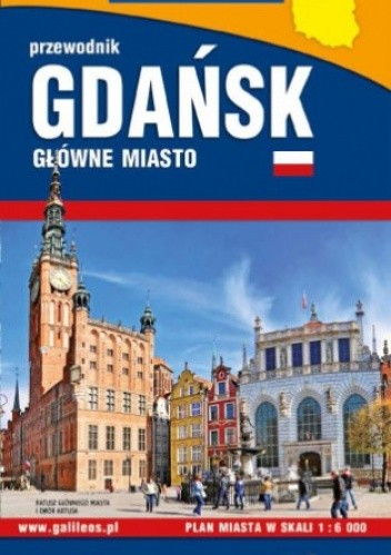 Okładka książki Gdańsk główne miasto. Przewodnik