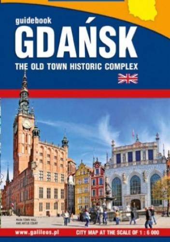 Okładka książki Gdańsk the old town historic complex