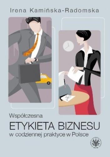 Okładka książki Współczesna etykieta biznesu w codziennej praktyce w Polsce