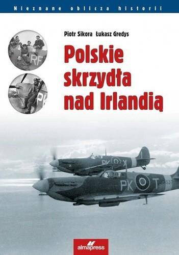 Okładka książki Polskie skrzydła nad Irlandią