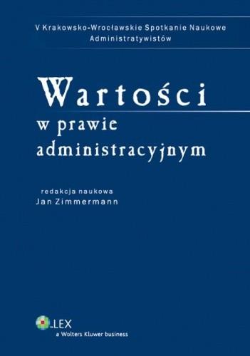 Okładka książki Wartości w prawie administracyjnym