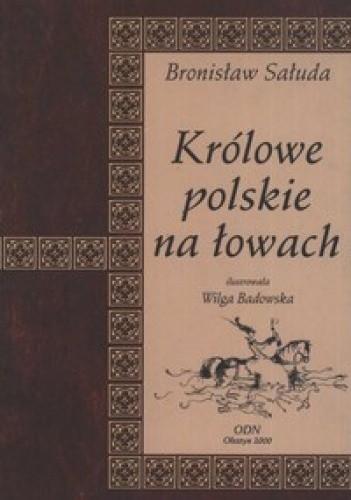 Okładka książki Królowe polskie na łowach