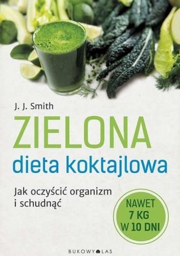 Okładka książki Zielona dieta koktajlowa