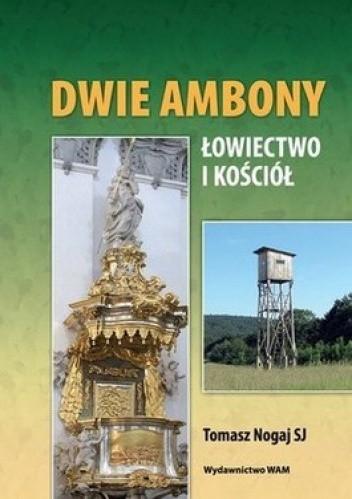 Okładka książki Dwie ambony. Łowiectwo i kościół