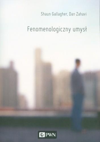 Okładka książki Fenomenologiczny umysł