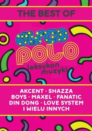 Okładka książki Leksykon disco polo i muzyki tanecznej