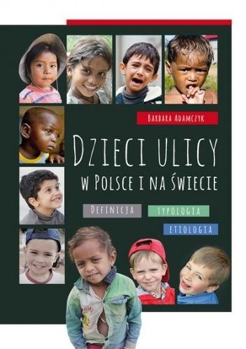Okładka książki Dzieci ulicy w Polsce i na świecie