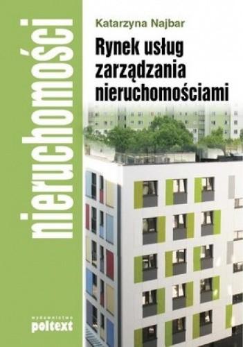Okładka książki Rynek usług zarządzania nieruchomościami