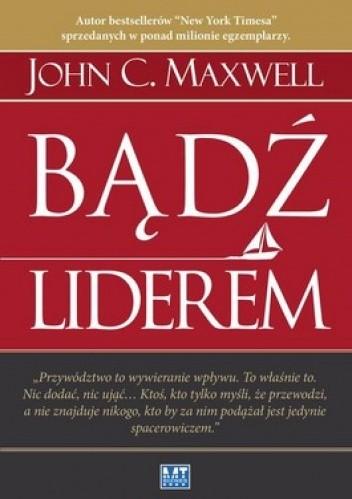 Okładka książki Bądź liderem