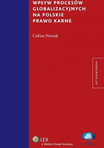 Okładka książki Wpływ procesów globalizacyjnych na polskie prawo karne