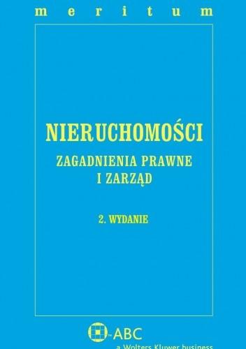 Okładka książki Meritum Nieruchomości. Zagadnienia prawne i zarząd