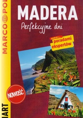 Okładka książki Madera. Perfekcyjne dni - przewodnik Marco Polo