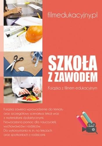 Okładka książki Szkoła z zawodem + DVD