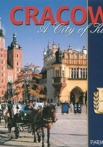 Okładka książki Cracow. A City of Kings