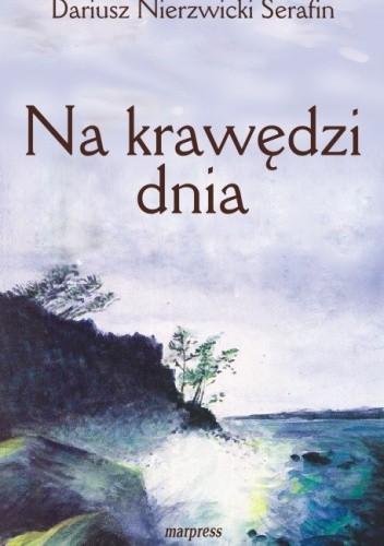 Okładka książki Na krawędzi dnia