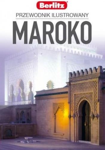 Okładka książki Maroko. Przewodnik ilustrowany