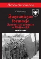 Zagraniczne formacje. Zagraniczni ochotnicy w Waffen-SS. 1940–1945