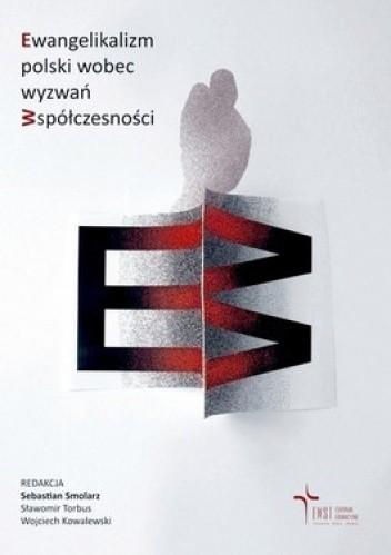 Okładka książki Ewangelikalizm polski wobec wyzwań współeczności