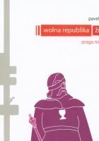 Wolna republika. Zizkov. Praga nieznana