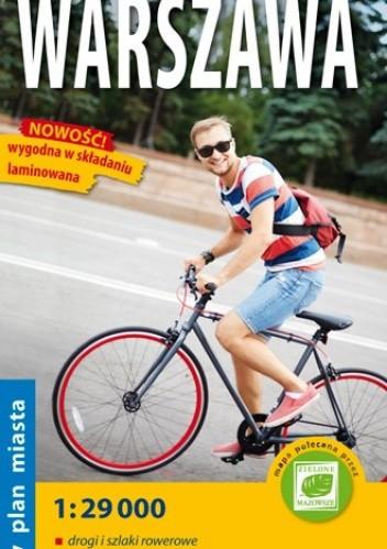 Okładka książki Rowerowa Warszawa. Rowerowy plan miasta. 1:29 000. ExpressMap