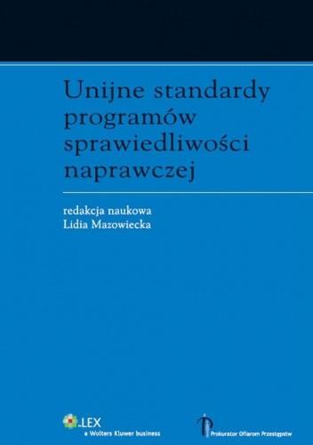Okładka książki Unijne standardy programów sprawiedliwości naprawczej