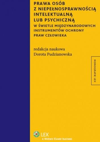 Okładka książki Prawa osób z niepełnosprawnością intelektualną lub psychiczną w świetle międzynarodowych i