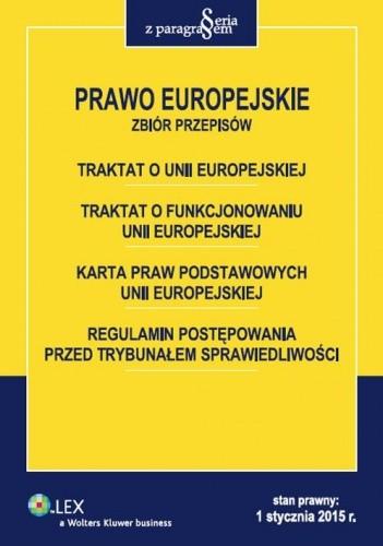 Okładka książki Prawo Europejskie. Zbiór przepisów