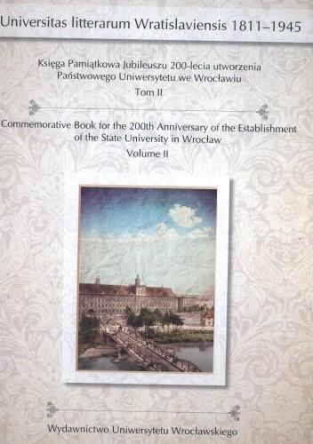 Okładka książki Księga Pamiątkowa Jubileuszu 200-lecia utworzenia Państwowego Uniwersytetu we Wrocławiu. Tom 2