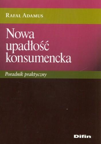 Okładka książki Nowa upadłość konsumencka. Poradnik praktyczny