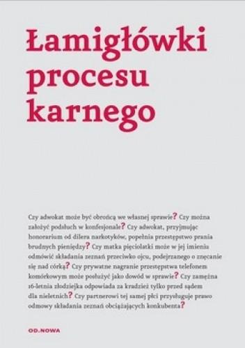 Okładka książki Łamigłówki procesu karnego