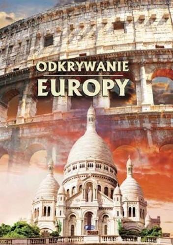 Okładka książki Odkrywanie Europy