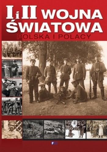 Okładka książki I i II wojna światowa. Polska i Polacy