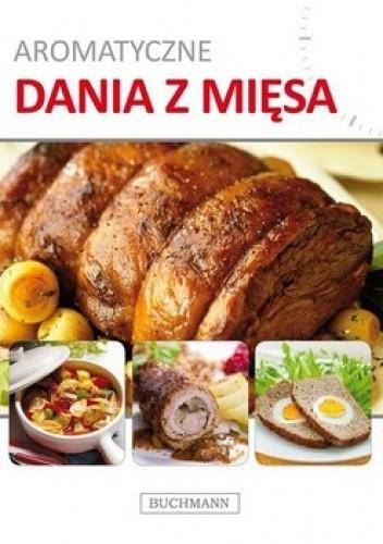 Okładka książki Aromatyczne dania z mięsa
