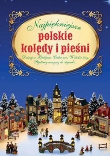 Okładka książki Najpiękniejsze polskie kolędy i pieśni